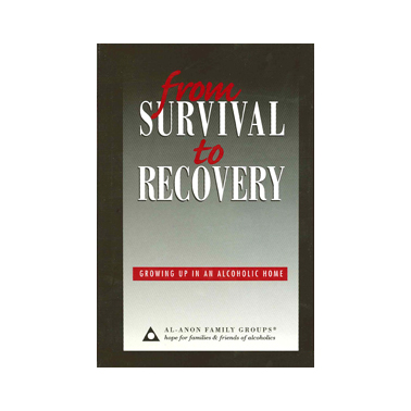 A8 From Survival to Recovery  Growing Up in an Alcoholic Home